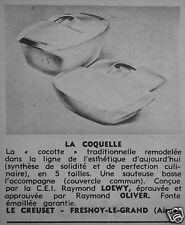 PUBLICITÉ 1961 LE CREUSET LA COQUELLE COCOTTE TRADITIONNELLE - ADVERTISING