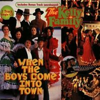 Kelly Family When the boys come into town (2 tracks, 1997) [Maxi-CD]