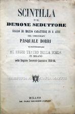 1860  BORRI, SCINTILLA O IL DEMONE SEDUTTORE. BALLO – BALLETTO TEATRO ALLA SCALA