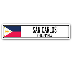 SAN CARLOS, PHILIPPINES Street Sign Filipino flag city country road wall gift