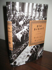 1st/1st Printing OLD SCHOOL Tobias Wolff CLASSIC Modern Fiction