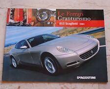 Le Ferrari Granturismo - Numero 5 - Ferrari 612 Scaglietti 2004 - De Agostini
