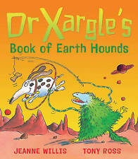 Good, Dr Xargle's Book Of Earth Hounds, Jeanne Willis, Book
