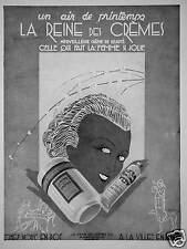 PUBLICITÉ 1931 LA REINE DES CRÈMES AIR DE PRINTEMPS QUI FAIT LA FEMME SI JOLIE