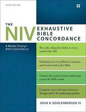 The NIV Exhaustive Bible Concordance: A Better Strong's Bible Concordance by...
