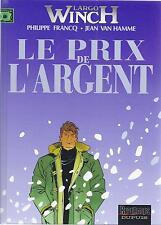BD  Largo Winch - N°13 -  Le prix de l'argent  - E.O.2004 - TBE - Francq