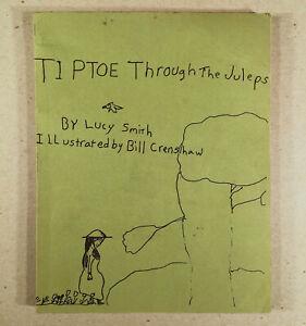 Richmond VA Oxford NC: LUCY CRENSHAW SMITH TIPTOE THROUGH JULEPS 1970 Self Publ.