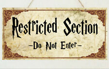 Restricted Section Do Not Enter Plaque Sign Gift - Harry Potter House Present