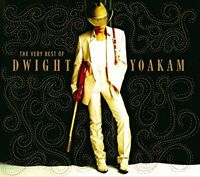 Dwight Yoakam - The Very Best Of (NEW CD)