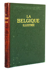La Belgique illustrée, DUMONT-WILDEN. Préface d'Émile VERHAEREN. Larousse s.d.