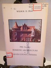 19th Century Domestic Architecture of Allen County Indiana Fort Wayne Nineteenth