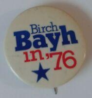 Birch Bayh For President 76 Political Pinback Pin , Button White