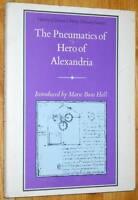 Boas Hall THE PNEUMATICS OF HERO OF ALEXANDRIA 1971 woodcroft facsimile 1851