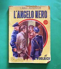 L'angelo nero - Cornell Woolrich - 1^ Ed. Mondadori 1950 - I Libri Gialli