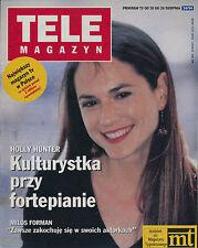 TELE MAGAZYN 94/34 (20/8/94) HOLLY HUNTER INDURAIN MILOS FORMAN FERNANDEL (2)