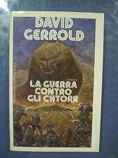 La guerra contro gli Chtorr. David Gerrold.  Mondadori 1990