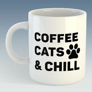 Coffee Cats & Chill Mug - Also Available + Coaster