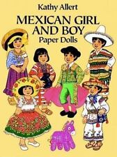 Mexican Girl and Boy Paper Dolls by Allert, Kathy