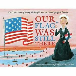 Our Flag Was Still There: The True Story of Mary Picker - Hardback NEW (S5)
