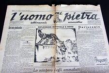 L'UOMO DI PIETRA settimanale umoristico ANNO I NUMERO 1 Nuova serie 1944