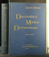 DIAGNOSTICA MEDICA DIFFERENZIALE. Vol 1. Aminta Fieschi. Wassermann.