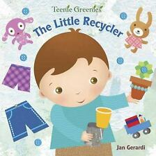 The Little Recycler (Teenie Greenies)