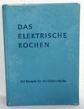 Elisabeth Meyer-Haagen - DAS ELEKTRISCHE KOCHEN
