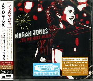 NORAH JONES-TILL WE MEET AGAIN -BEST LIVE HIT--JAPAN SHM-CD BONUS TRACK F83