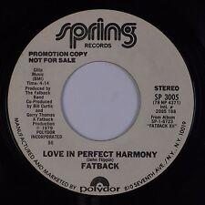 FATBACK: Love in Perfect Harmony SPRING Funk Soul DJ PROMO 45 VG++