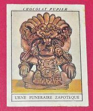 CHROMO N°194 URNE FUNERAIRE ZAPOTEQUE CHOCOLAT PUPIER AMERIQUE DU NORD 1952