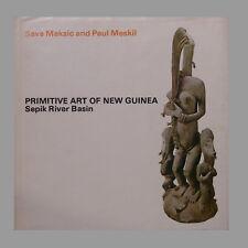 Primitive art of New Guinea. Sepik River Basin. Sava Maksic and Paul Meskil.1973