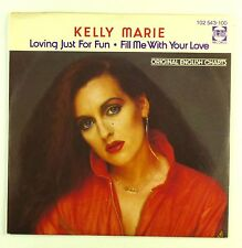 "7"" Single - Kelly Marie - Loving Just For Fun / Fill Me With Your Love - #S1151"