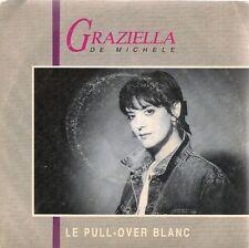 "45 TOURS / 7""--GRAZIELLA DE MICHELE--LE PULL OVER BLANC / DOODEE FAIT DU CINEMA"