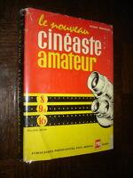 LE NOUVEAU CINEASTE AMATEUR - Pierre Monier 1958 - Cinéma