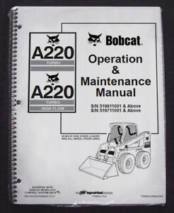 Bobcat A220 Skid Steer Operation & Maintenance Manual Operator/Owners #6901243