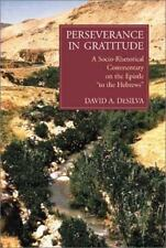 """Perseverance in Gratitude: A Socio-Rhetorical Commentary on the Epistle """"To the"""