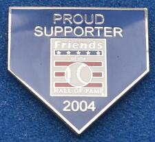 2004 MLB Baseball Hall of Fame Induction Lapel Pin Friends Proud Supporter