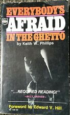Everybody's Afraid In The Ghetto Gangs Prostitutes Drugs True Crime Phillips
