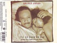 Quincy Jones I'll be good to you (1989, feat. Ray Charles & Chaka Kh.. [Maxi-CD]