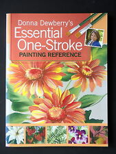 ESSENTIAL ONE-STROKE PAINTING REFERENCE - PAR DONNA DEWBERRY'S