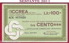 ICCREA LIRE 100 20.04. 1977 ASSOCIAZIONE COMMERCIANTI SPINAZZOLA B348