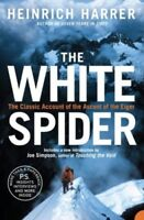 The White Spider by Harrer, Heinrich 0007197845 The Cheap Fast Free Post