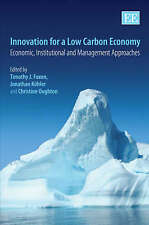 Innovation for a Low Carbon Economy: Economic, Institutional and Management Appr