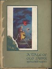 A Tale of Old Japan Alfred Noyes Kate Riches Joan Ewen PB Rare Book 1914 Poetry