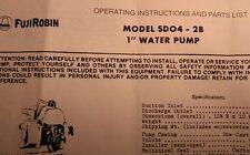 "Fuji-Robin SDO4-2B Gas 1"" Pump Owner, Service & Parts Manual Water Fire Camping"