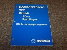 2004 Mazda Mazdaspeed MX5 Miata Service Highlights Shop Repair Manual Supplement
