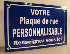 PLAQUE DE RUE PERSONNALISABLE ( votre texte ) DECO originale cadeau personnalisé