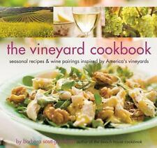 The Vineyard Cookbook: Seasonal Recipes & Wine Pairings Inspired by America's Vi