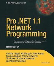 Pro .NET 1.1 Network Programming, Second Edition by Christian Nagel, Ajit Munga