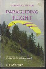 SPORT , WALKING ON AIR! PARAGLIDING FLIGHT by DENNIS PAGEN